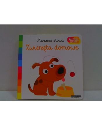 egmont Książka Zwierzęta domowe. Akademia mądrego dziecka. Pierwsze słowa.