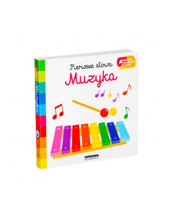egmont Książka Muzyka. Akademia mądrego dziecka. Pierwsze słowa.