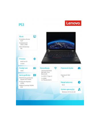 lenovo Mobilna stacja robocza ThinkPad P53 20QN003KPB W10Pro i9-9880H/16GB+16GB/1TB/RTX4000 8GB/LTE/15.6 UHD/3YRS OS