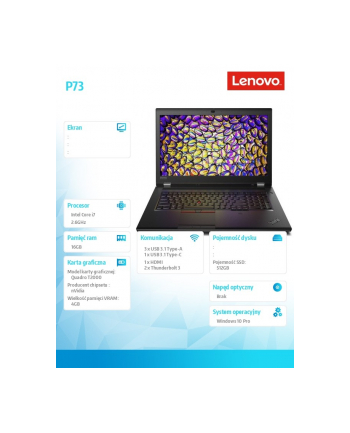 lenovo Mobilna stacja robocza ThinkPad P73 20QR0026PB W10Pro i7-9750H/8GB+8GB/512GB/T2000 4GB/17.3 FHD/3YRS OS