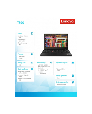 lenovo Laptop ThinkPad T590 20N5001EPB W10Pro i7-8565U/2x8GB/512GB/MX250 2GB/LTE/15.6 UHD/Black/3YRS OS