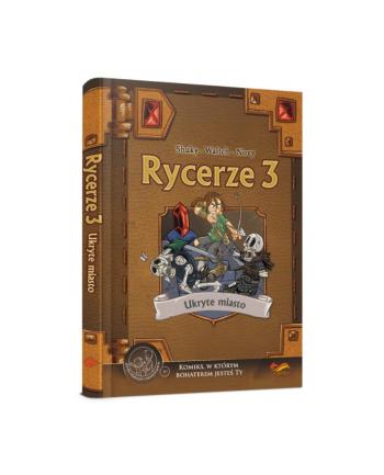 foksal Książka Rycerze 3. Ukryte miasto