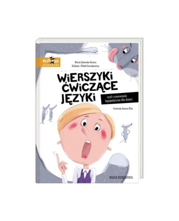 nasza księgarnia Książ. Wierszyki ćwiczące języki, czyli rymowanki logopedyczne dla dzieci